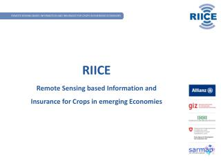 RIICE  Remote Sensing based Information and Insurance for Crops in emerging Economies