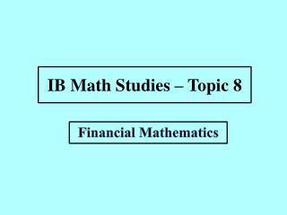 IB Math Studies – Topic 8