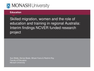 Skilled migration, women and the role of education and training in regional Australia: Interim findings NCVER funded re