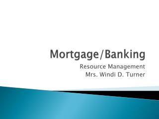 Mortgage/Banking