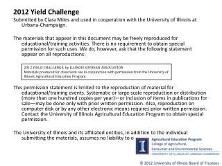 2012 Yield Challenge Submitted by Clara Miles and  used in cooperation with the University of Illinois at Urbana-Champa