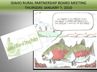 IDAHO RURAL PARTNERSHIP BOARD MEETING THURSDAY, JANUARY 7, 2010