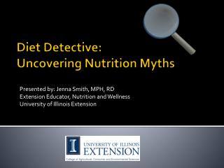 Diet Detective:  Uncovering  Nutrition Myths