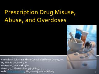Prescription Drug Misuse, Abuse, and Overdoses