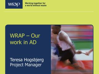 WRAP � Our work in AD