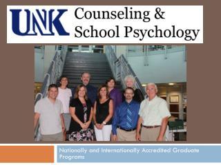 Nationally and  I nternationally Accredited Graduate Programs