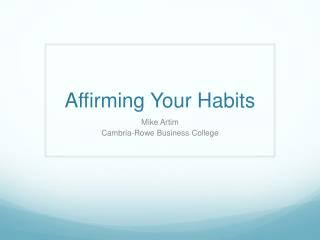 Affirming Your Habits