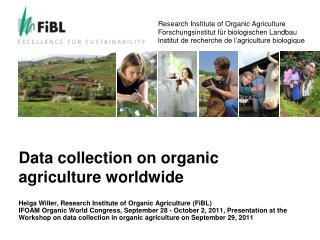 Data  collection  on  organic agriculture worldwide
