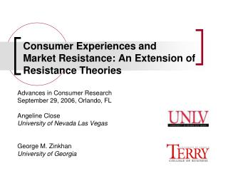 Consumer Experiences and Market Resistance: An Extension of Resistance Theories