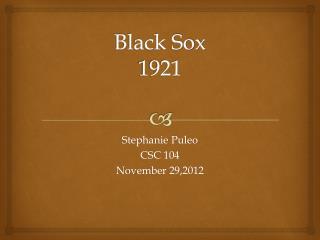 Black Sox 1921