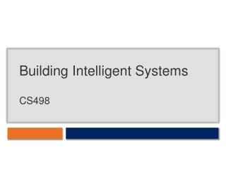 Building Intelligent Systems