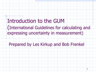 Introduction to the GUM  International Guidelines for ...