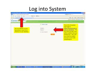 Log into System