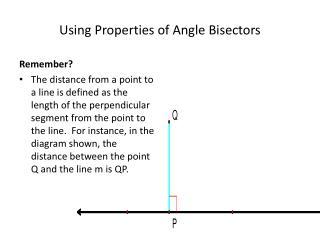 Using Properties of Angle Bisectors
