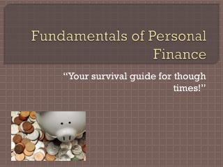 Fundamentals of Personal Finance
