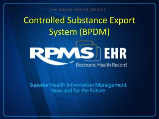 Controlled Substance Export System (BPDM)