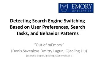 Detecting Search Engine Switching Based on User Preferences, Search Tasks, and Behavior Patterns