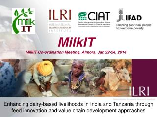 MilkIT MilkIT Co-ordination Meeting,  Almora ,  Jan 22-24, 2014