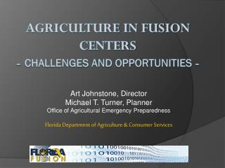 Agriculture in Fusion Centers - Challenges and Opportunities  -