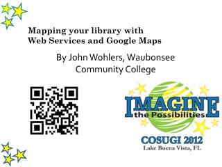 Mapping your library with  Web Services and Google Maps