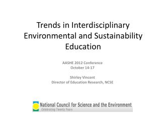 Trends in Interdisciplinary Environmental and Sustainability Education