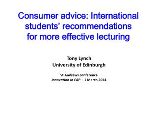 Consumer advice: International students' recommendations  for more effective lecturing
