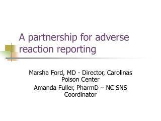 A partnership for adverse reaction reporting