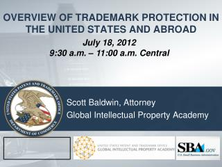 OVERVIEW OF TRADEMARK PROTECTION IN THE UNITED STATES AND ABROAD