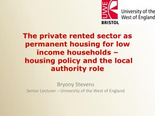 The private rented sector as permanent housing for low income households –  housing policy and the local authority role