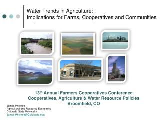 Water Trends in Agriculture: Implications for Farms, Cooperatives and Communities