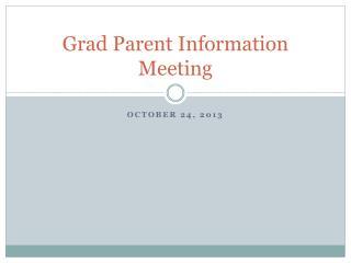 Grad Parent Information Meeting