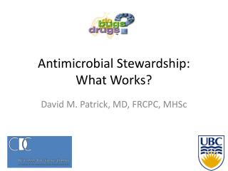 Antimicrobial Stewardship: What Works?