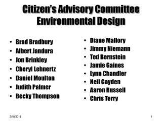 Citizen s Advisory Committee Environmental Design