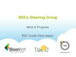 BSCs Steering  Group