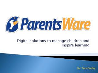 Digital solutions to manage children and inspire learning