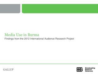 Media Use in Burma