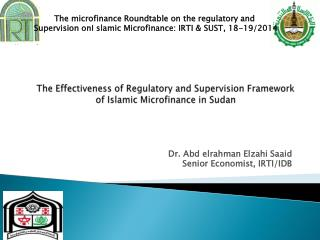 The Effectiveness of Regulatory and Supervision Framework of Islamic Microfinance in Sudan