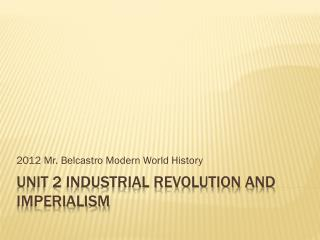 Unit 2 Industrial Revolution and Imperialism