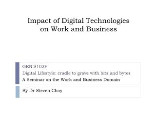 Impact of Digital Technologies on Work and Business