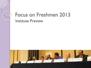 Focus on Freshmen 2013