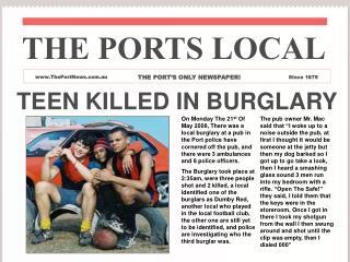 TEEN KILLED IN BURGLARY