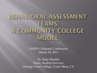 Behavioral assessment teams:  a community college model