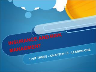 INSURANCE AND RISK MANAGMENT