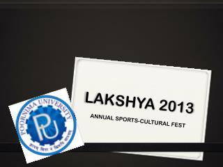 LAKSHYA 2013