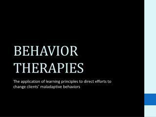 BEHAVIOR THERAPIES