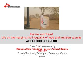 Famine and Feast Life on the margins: the inequality of food and nutrition security AGRI-FOOD BUSINESS