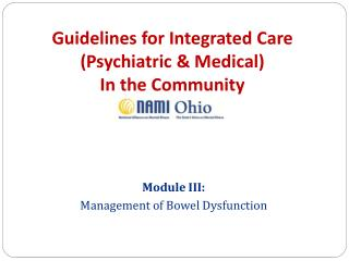 Guidelines for Integrated Care  (Psychiatric & Medical)  In the Community