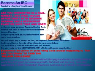 Become An IBO Create the Lifestyle of Your Dreams