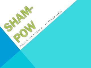 SHAM-POW