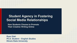 Student Agency in Fostering Social Media Relationships